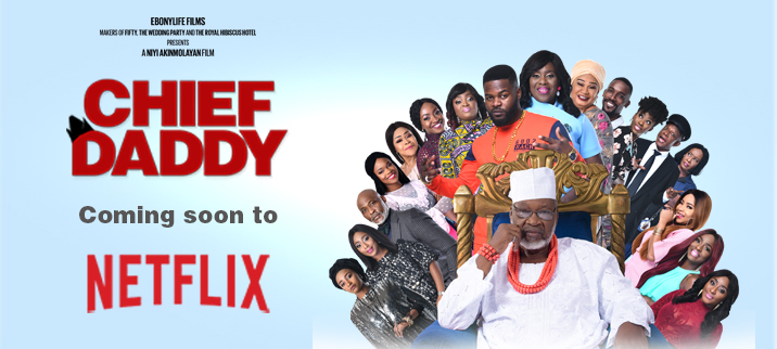 Chief Daddy Coming Soon to Netflix