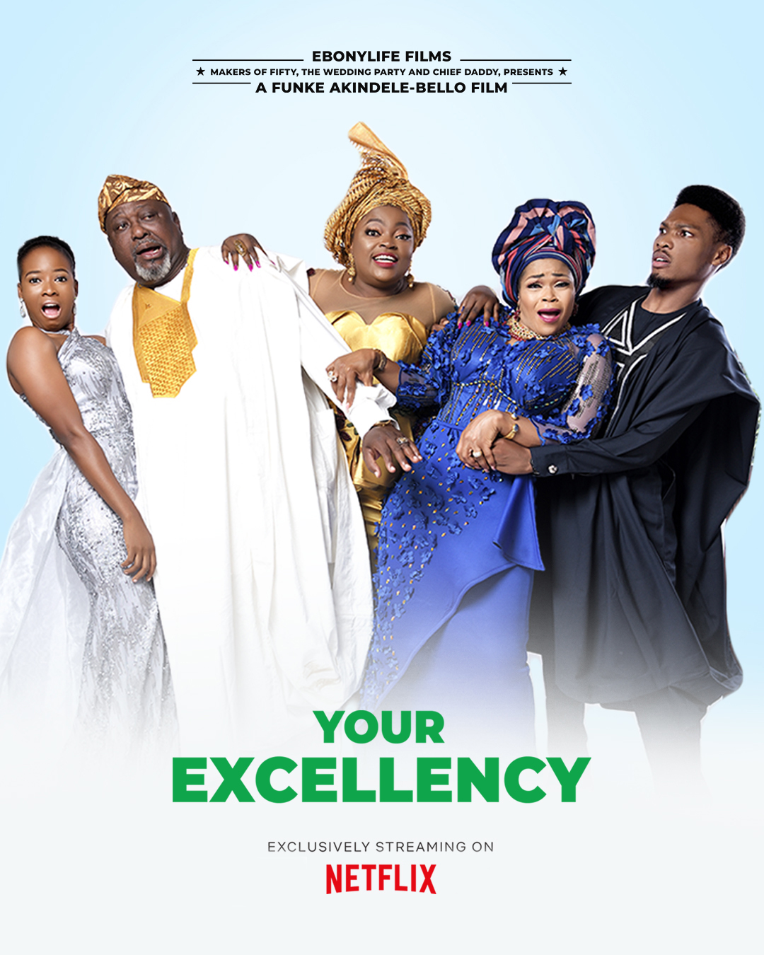 Your Excellency Poster
