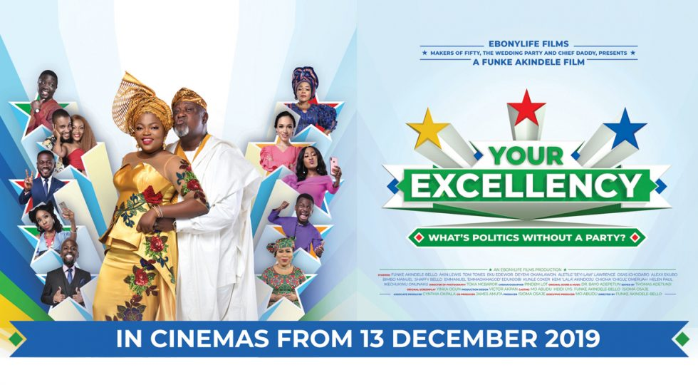 Hot new poster launches campaign for EbonyLife's hilarious December blockbuster, Your Excellency